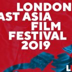 The 4th London East Asian Film Festival